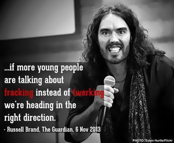 if-more-young-people-are-talking-about-fracking-instead-of-twerking-we-are-headed-in-the-right-direction-Russell-Brand