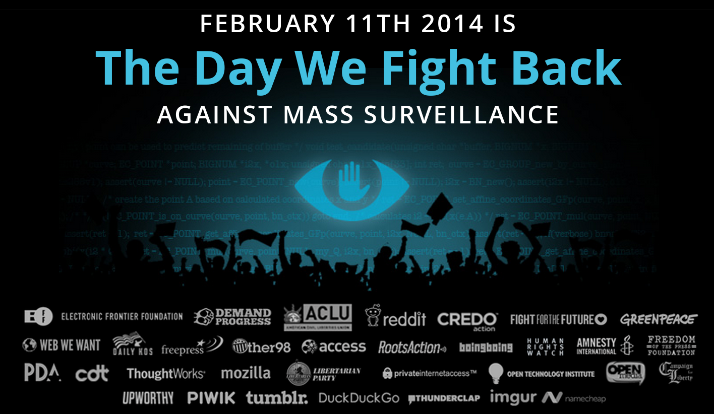 February 11, 2014 - The Day We Fight Back against NSA and AUSCANNZUKUS Five Eyes spying