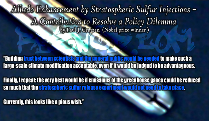 Albedo Enhancement by Stratospheric Sulfur Injections – A Contribution to Resolve a Policy Dilemma by Nobel prize winner Paul J. Crutzen